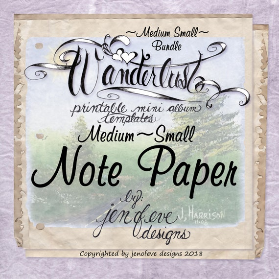 Wanderlust~NOTE PAPER & Plain~Medium Small~ Bundle~Printable Mini album Templates