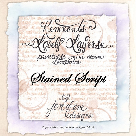 Remnants ~ Lovely Layers Printable Mini album Template in Stained Script & PLAIN