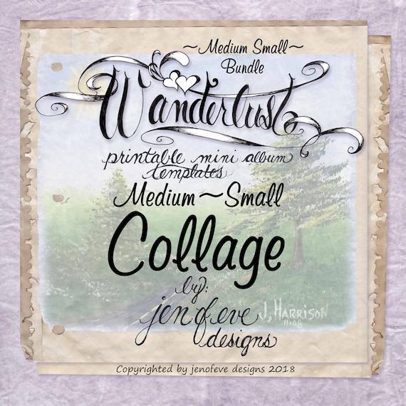Wanderlust~COLLAGE & Plain~Medium Small~ Bundle~Printable Mini album Templates