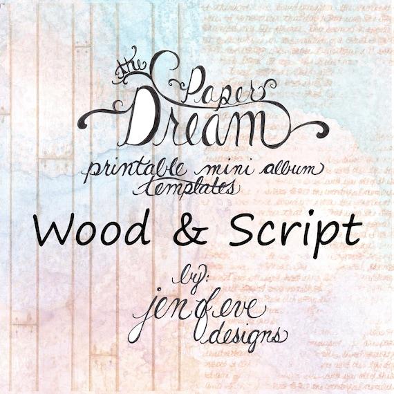 The Paper Dream Printable Mini Album Templates in Wood, Script, and Plain