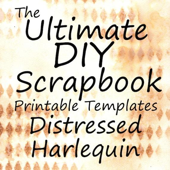 The Ultimate DIY Scrapbook Printable Templates Harlequin + Plain Templates