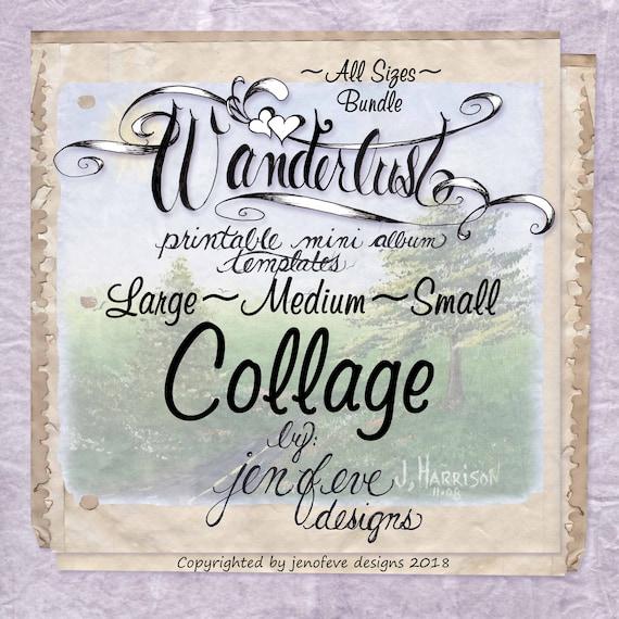 Wanderlust~Collage & Plain~ALL SIZES Bundle~Printable Mini album Templates