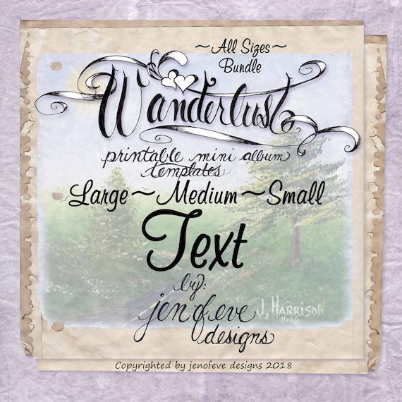 Wanderlust~TEXT & Plain~ALL SIZES Bundle~Printable Mini album Templates
