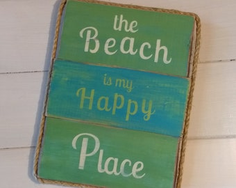 Hand Painted Wood Sign, The Beach is my Happy Place