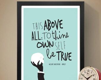 William Shakespeare - Hamlet, Shakespeare Quote, Quote Print, Wall Decor, Home Decor, Typography Print