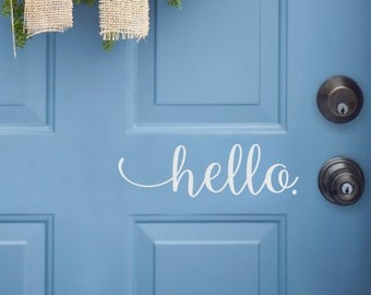Hello door decal, cute hello sticker greeting for home, welcome to our home front door decor, hello house door saying vinyl decal quote