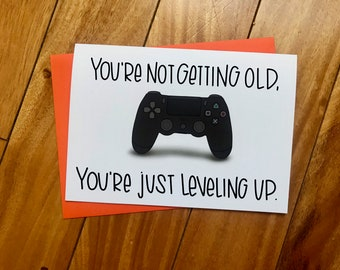Youre Not Old Just Leveling Up By Stonedonut FREE SHIPPING Gamer Birthday Card Playstation Xbox Video Game