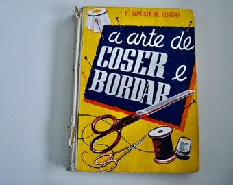 A arte de coser e bordar - Vintage portuguese sewing book