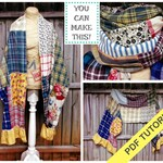 Scarf Patterns - PDF Sewing Tutorial - Blanket Scarf - Sewing Class - Upcycled Sewing Class - Patchwork Scarf - Sewing Tutorial - Pattern