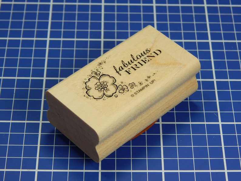 Mounted Rubber Stamp by Stampin/' Up! FABULOUS FRIEND
