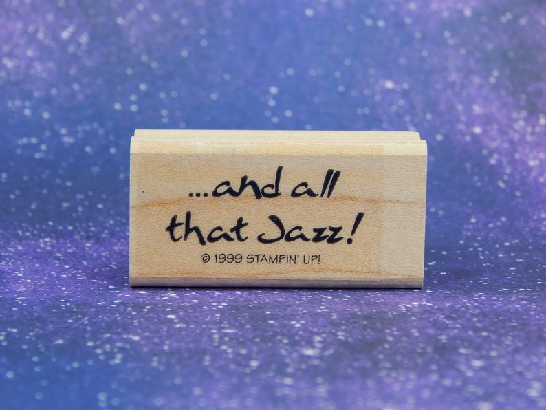 And All That Jazz Stampin/' Up! Mounted Rubber Stamp