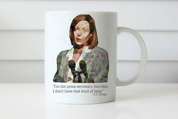 WEST WING MUG im the press secretary boo boo cj cregg mug west wing mug gifts for her gifts for him coffee mug cj cregg allison janney