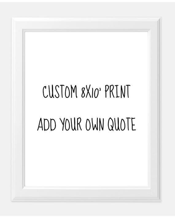 CUSTOM 8x10 print matte print office artwork print custom prints