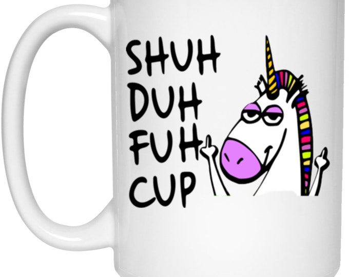 Shuh Duh Fuh Cup Unicorn 15 oz. White Mug