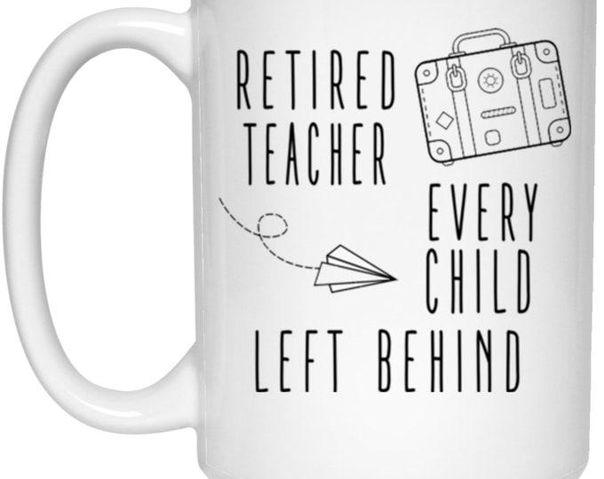 Retired Teacher 15 oz. White Mug