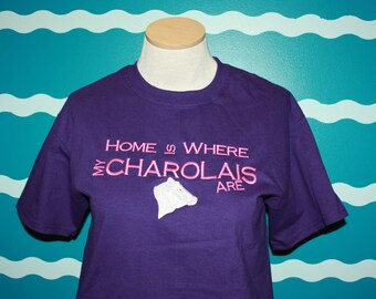 Cow t-shirt - Charolais shirt - embroidered cow tshirt - custom cattle embroidered shirt - Home Is Where My Charolais are -  Livestock - 4H