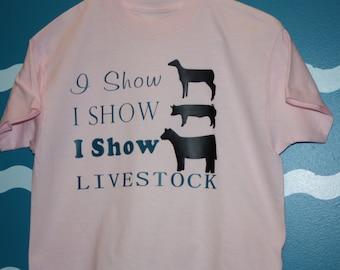 Youth Livestock show barn hopper t-shirt - I show Sheep I show hog I show cow livestock t-shirt - 4H livestock shower - pig shower shirt