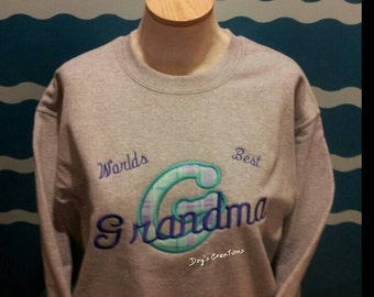 Custom Grandma sweatshirt - Embroidered World Best Grandma - custom embroidered sweatshirt