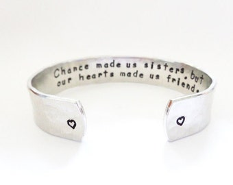 Secret Message Cuff Bracelet, Chance made us sisters,our hearts made us friends, Hammered Texured, Customizable