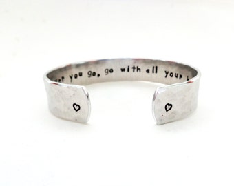 Graduation Gift | Engraved Gift | Personalized For Her | Wherever You Go...Engraved Bracelet, Hammered, Textured, Customizable