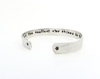 Even the Smallest Star Shines...Engraved Cuff Bracelet, Hammered, Textured Bracelet, Sisters Gift, Customizable