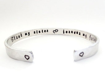First my Sister, Forever my Friend, Secret Message Cuff Bracelet, Sisters Gift, Textured Customizable, graduation for her
