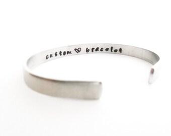 Personalized Cuff Bracelet - Custom Bracelet - Inspirational Bracelet - Quote Bracelet - Engraved Bracelet - Affirmation / Bracelet
