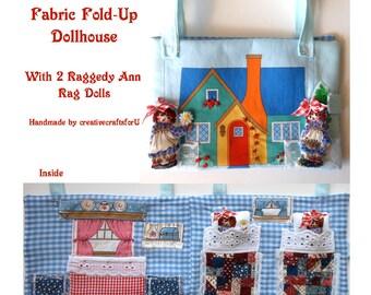 Fabric Dollhouse, Fold-Up Dollhouse, Doll Travel Case, Raggedy Ann Rag Dolls, Pretend Play, Quite Book, Bed Pockets for Dolls, OOAK