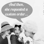 Custom order for Hannah