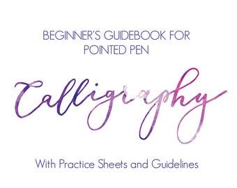 Beginner's Guide to Pointed Pen Calligraphy | Printable Modern Calligraphy Manual Worksheet Tutorial Workbook Lettering Starter Kit