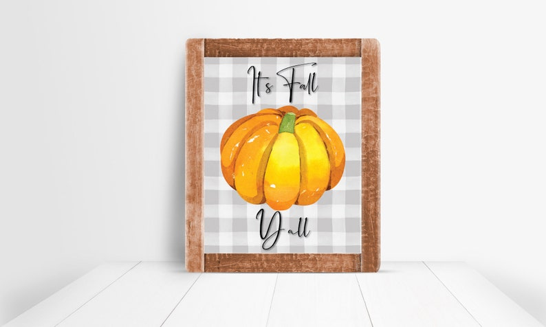 Buffalo Check  It's Fall Y'all Sign 8x10 PRINTABLE image 0