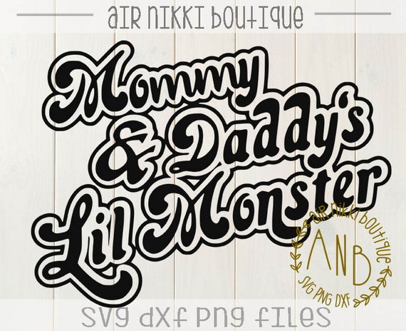 Mommy Daddy S Little Monster Harley Quinn Svg Png Dxf Etsy