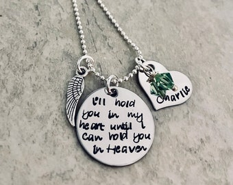 I'll hold you in my heart until I can hold you in heaven personalized necklace in memory of a piece of my heart lives in heaven remembrance
