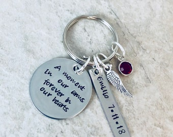 A moment in our arms forever in our hearts memorial keychain memorial jewelry loss of loved one loss of pet custom keychain monogrammed