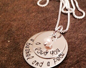 I love you a bushel and a peck hand stamped necklace with freshwater pearl