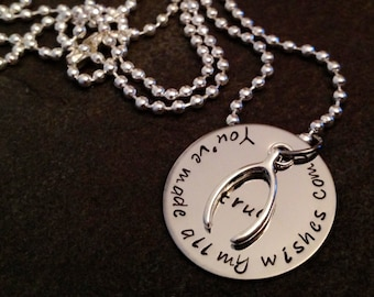 You've made all my wishes come true hand stamped personalzied necklace with wishbone