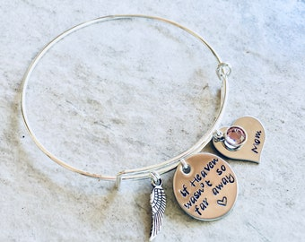 Personalized bracelet if heaven wasn't so far away remembrance jewelry memorial gift memorial jewelry loss of parent loss of child pet loss