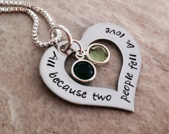 SALE All because two people fell in love necklace wedding anniversary personalized necklace with birthstones