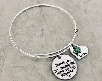 Thank you for raising the man of my dreams woman of my dreams personalized mother in law gift bridal party favor bridesmaids bangle bracelet