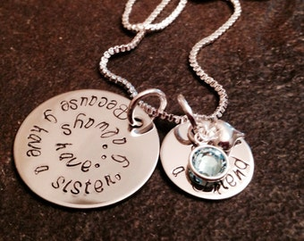 Because I have a sister I always have a friend personalized necklace custom with birthstone