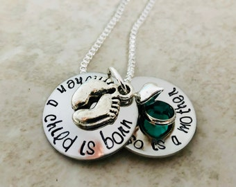When a child is born so is a mother hand stamped personalized locket with birthstone mom mommy mother grandmother necklace