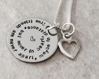 True friends are never apart, maybe in distance but never at heart friendship necklace friend moving gift best friend gift jewelry custom