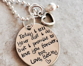 Personalized necklace Today I tell your dad I do but I promise to love you forever too step daughter necklace jewelry step mom gift wedding