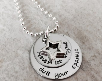 Never let anyone dull your sparkle hand stamped necklace with star charm
