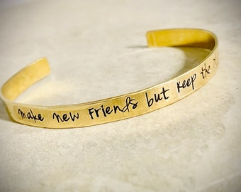 Make new friends but keep the old custom cuff bracelet personalized custom wording personalized gift hand stamped jewelry best friend sale