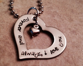 Forever and always I love you open heart charm necklace hand stamped