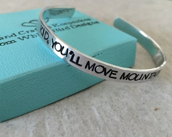 SALE Kid you'll move mountains hand stamped bracelet oh the places you'll go graduation personalized cuff bracelet