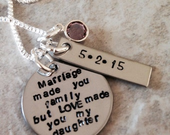 Marriage made you family but love made you my daughter hand stamped personalized necklace stepdaughter stepmom wedding gift monogrammed