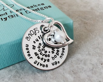 Love never gives up, never loses faith, is always hopeful, and endures all things 1 Corinthians 13:4-13  necklace with open heart charm