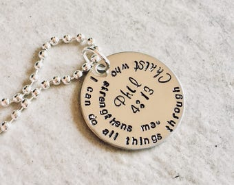 I can do all things through Christ who strengthens me Philippians 4:13 hand stamped personalized bible verse necklace